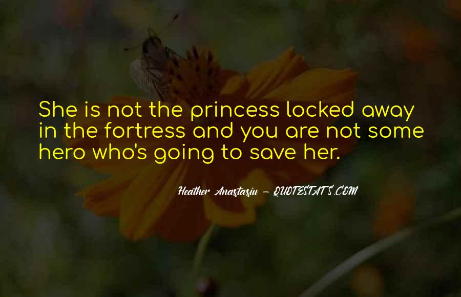 Being Your Princess Quotes #373841