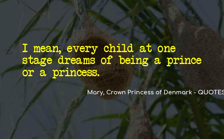Being Your Princess Quotes #545531