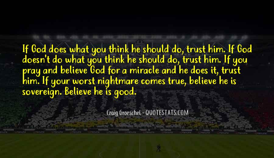 Top 74 Believe And Pray Quotes: Famous Quotes & Sayings ...