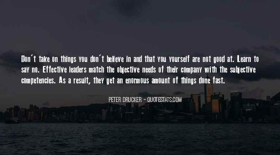 Believe In Good Things Quotes #1131745