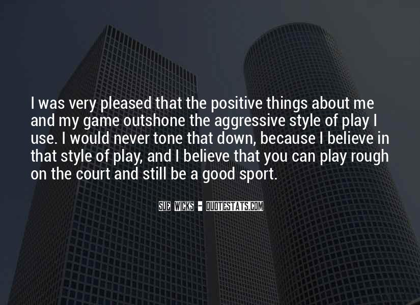 Believe In Good Things Quotes #118627