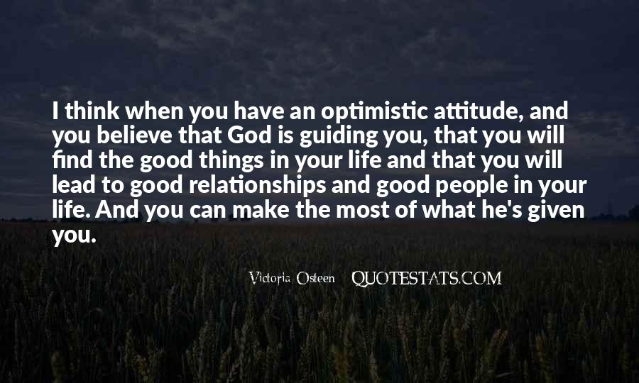 Believe In Good Things Quotes #1488119