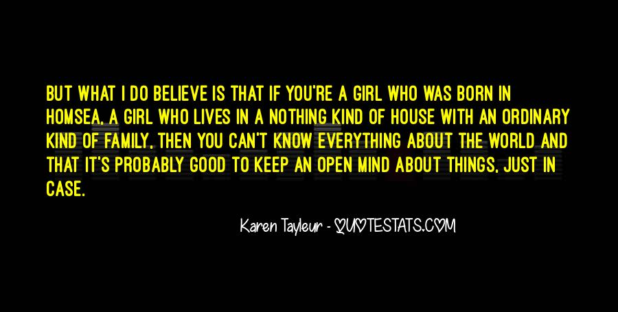 Believe In Good Things Quotes #333540