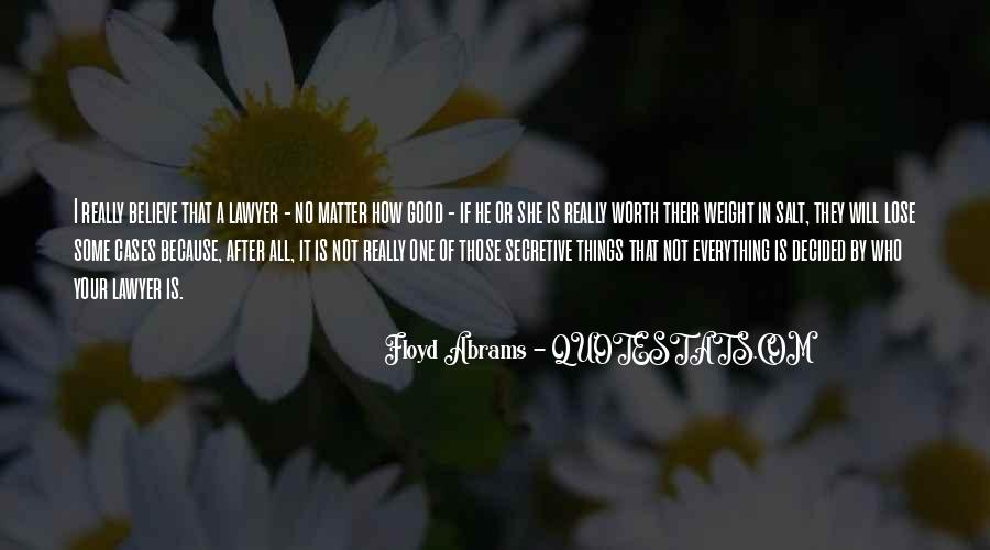 Believe In Good Things Quotes #507515
