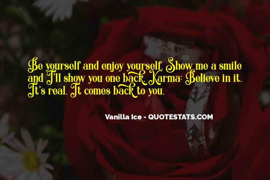 Believe In Karma Quotes #1165626
