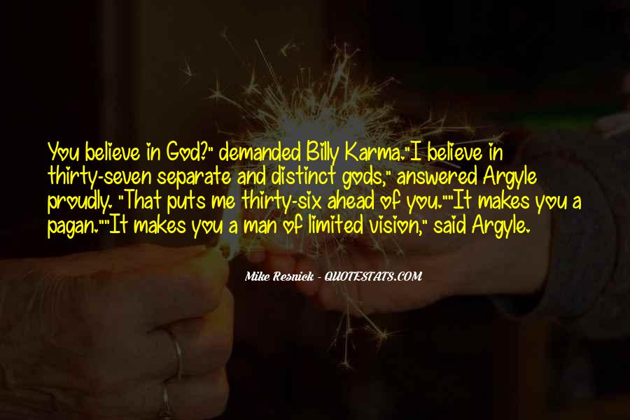 Believe In Karma Quotes #1233274