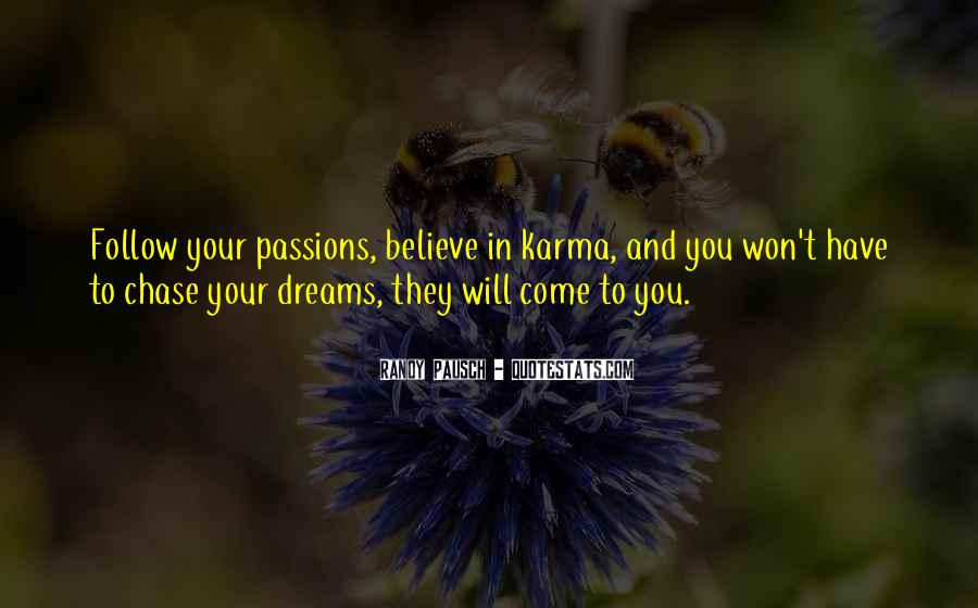 Believe In Karma Quotes #1361922