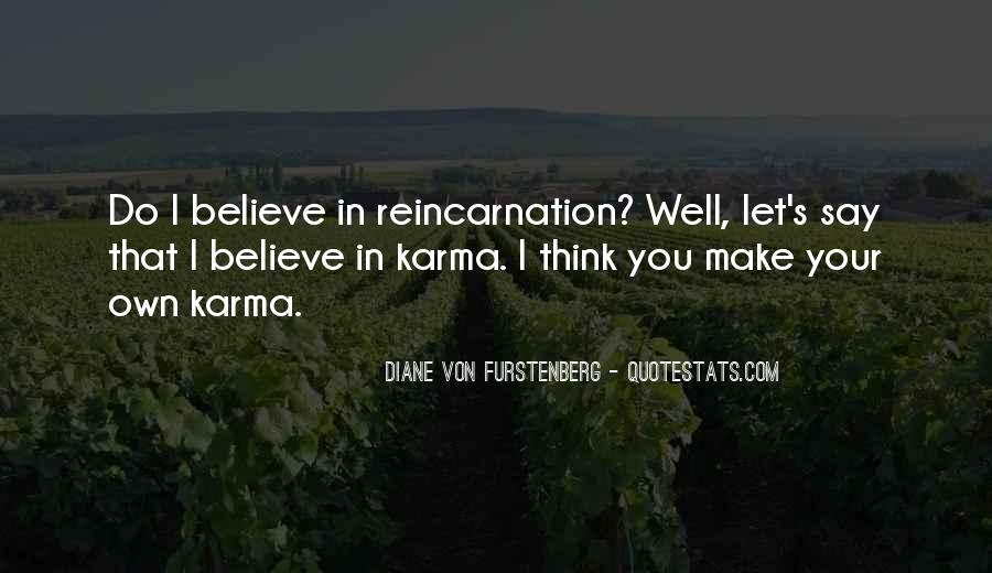 Believe In Karma Quotes #1491795