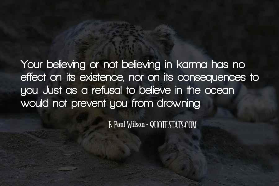 Believe In Karma Quotes #335441
