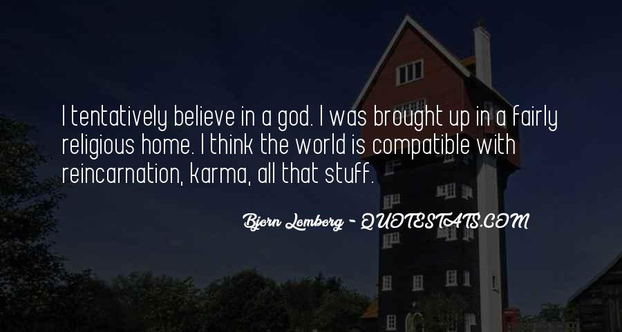 Believe In Karma Quotes #383297