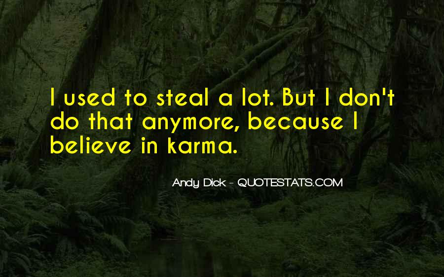 Believe In Karma Quotes #433548