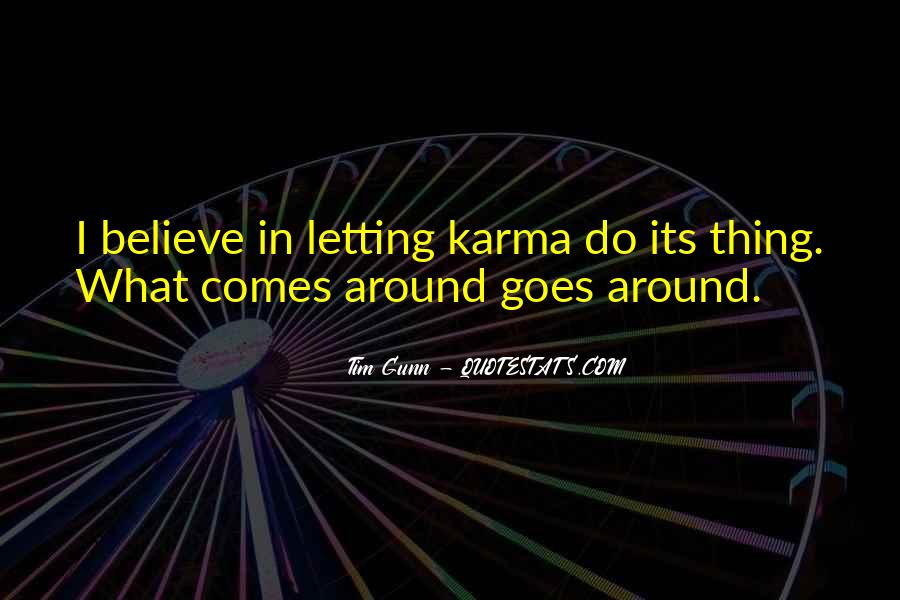 Believe In Karma Quotes #844254