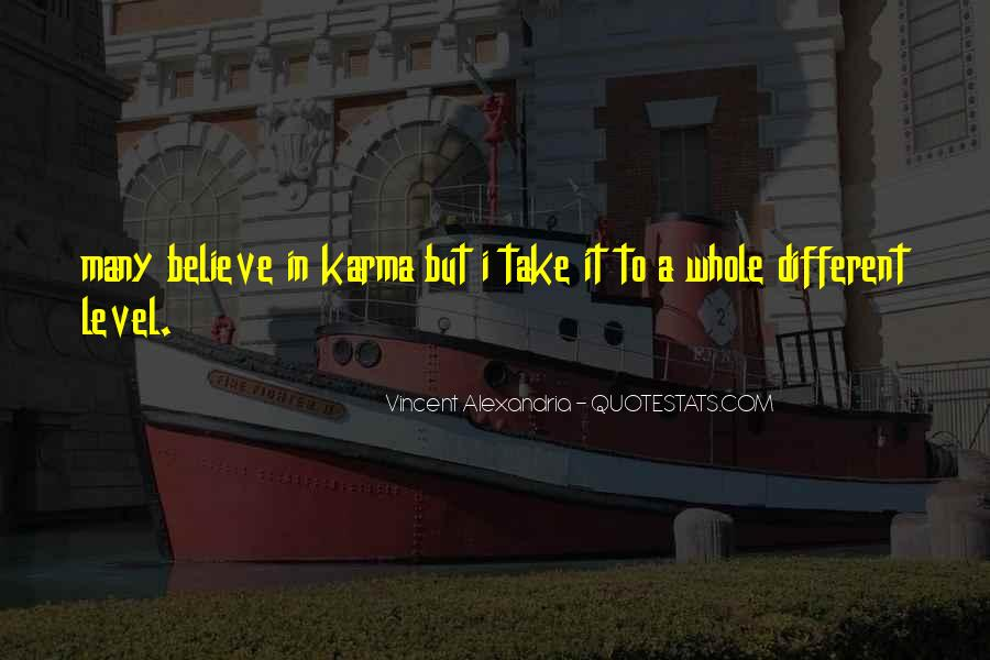 Believe In Karma Quotes #946232
