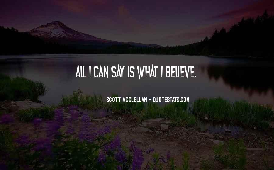Believe In No One But Yourself Quotes #1248