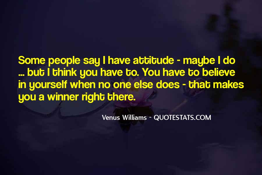 Believe In No One But Yourself Quotes #1437803