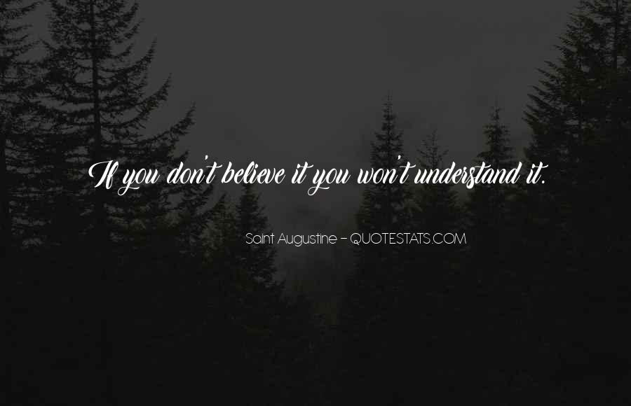 Believe In No One But Yourself Quotes #568