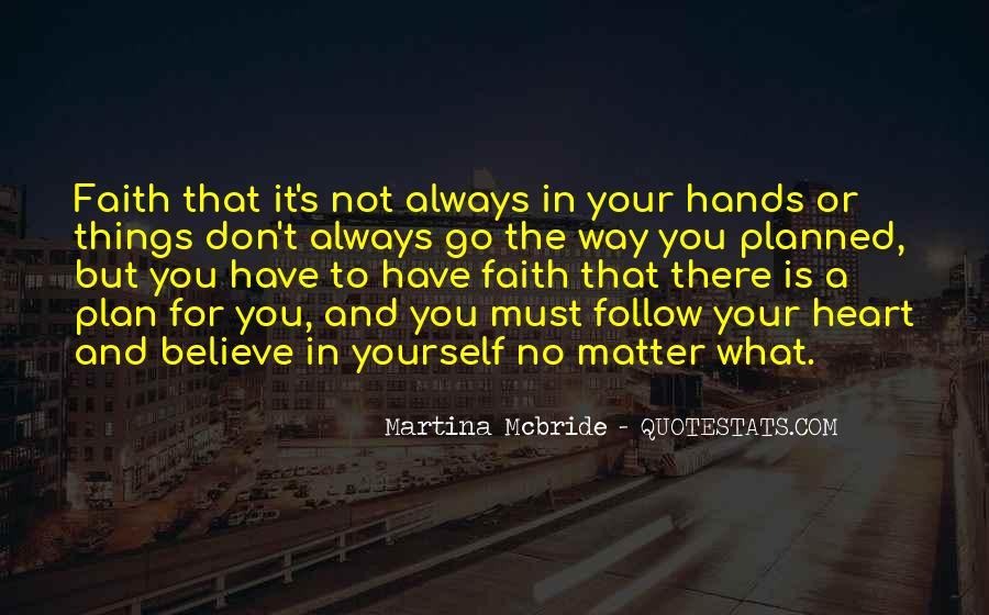 Believe In Your Heart Quotes #1115847