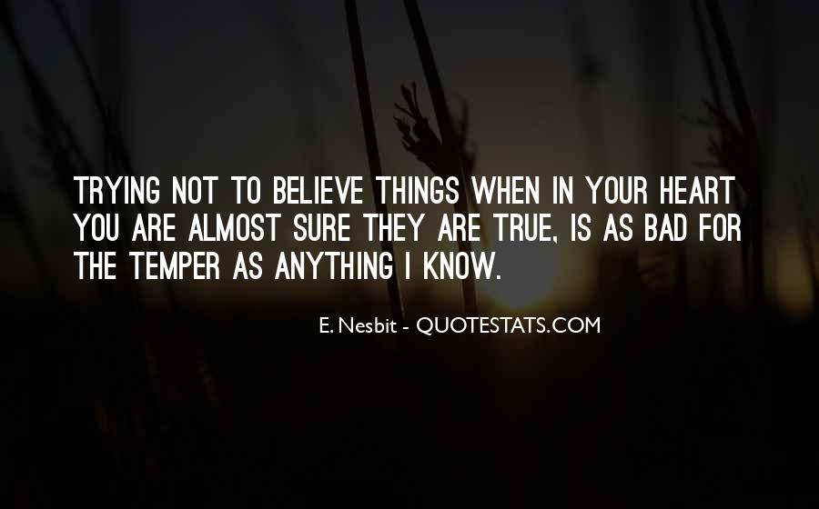 Believe In Your Heart Quotes #1185812