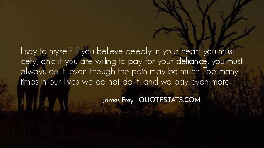 Believe In Your Heart Quotes #1280836
