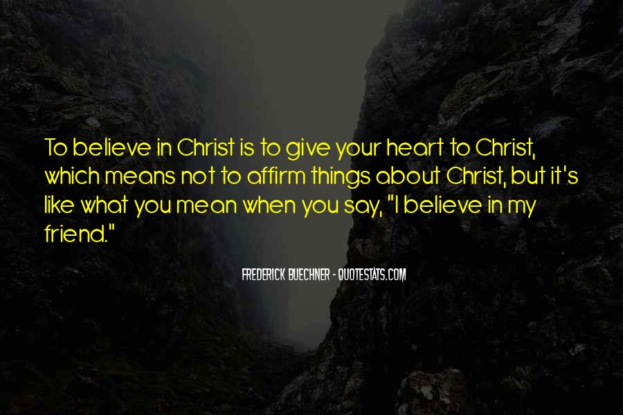 Believe In Your Heart Quotes #1379851