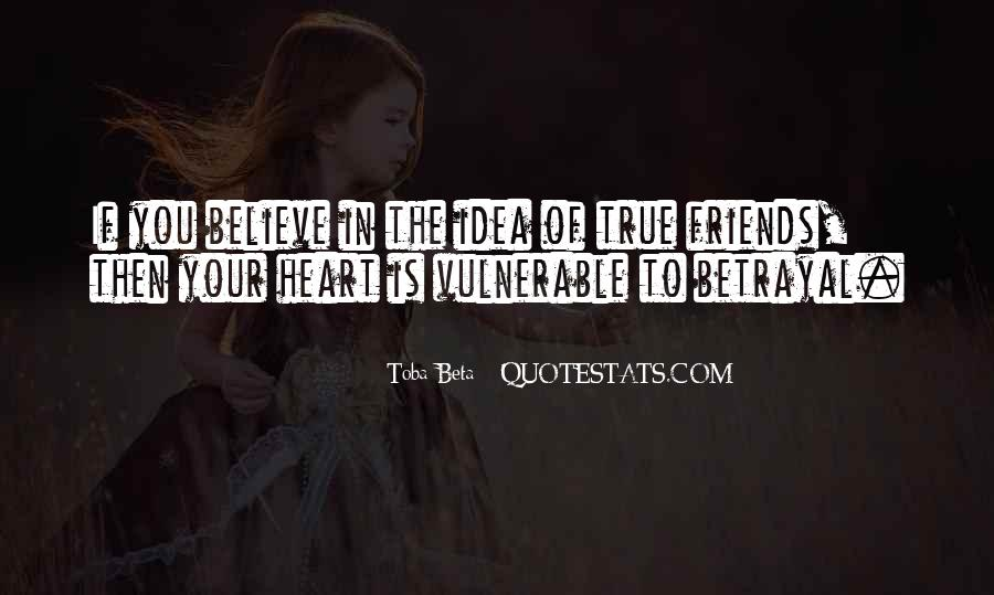 Believe In Your Heart Quotes #1455752