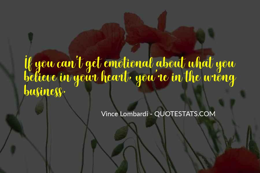 Believe In Your Heart Quotes #148499