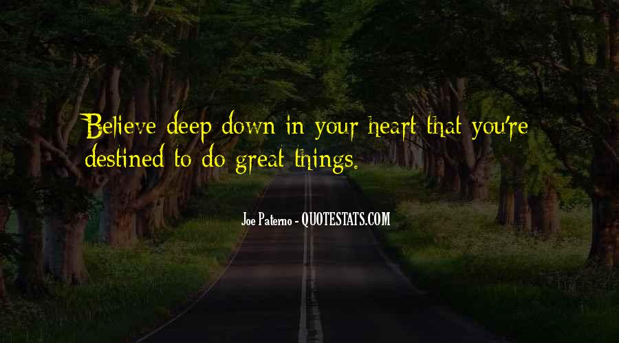 Believe In Your Heart Quotes #1487735