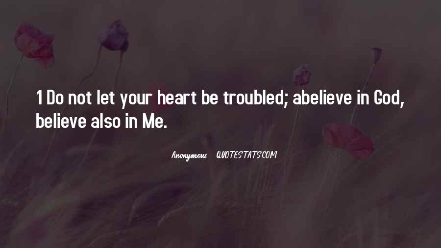 Believe In Your Heart Quotes #164582