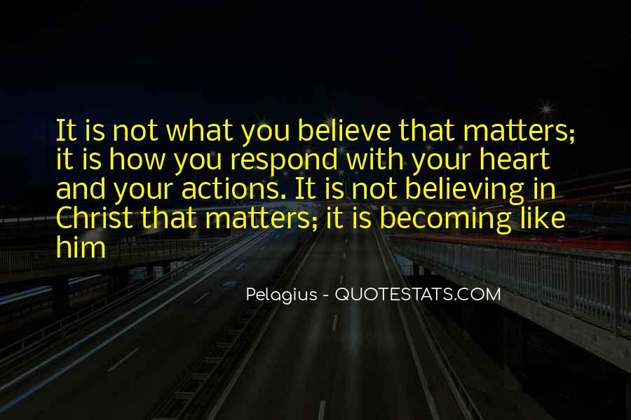 Believe In Your Heart Quotes #165173