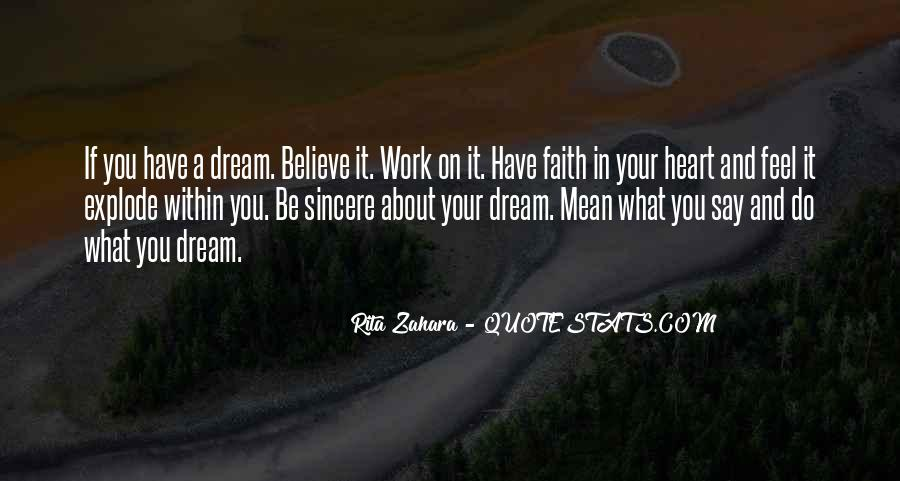 Believe In Your Heart Quotes #223926