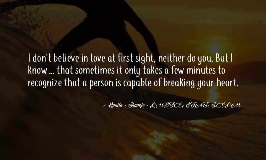 Believe In Your Heart Quotes #300096