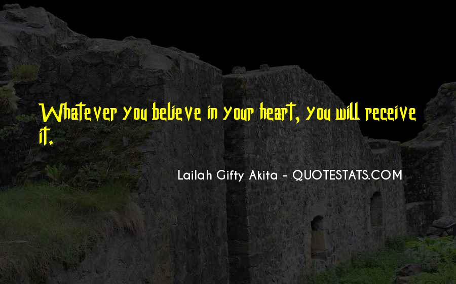Believe In Your Heart Quotes #31239