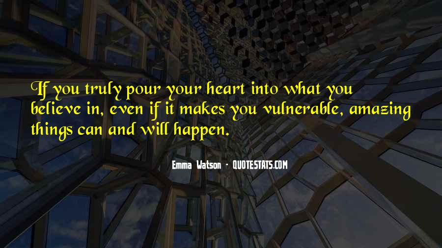 Believe In Your Heart Quotes #317577