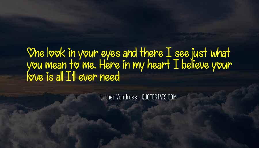 Believe In Your Heart Quotes #380537