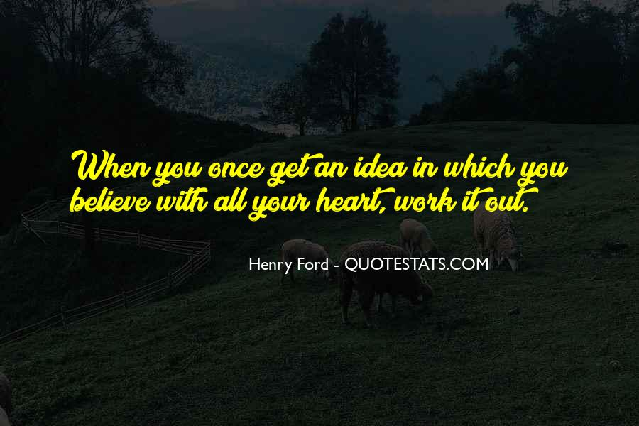 Believe In Your Heart Quotes #46555
