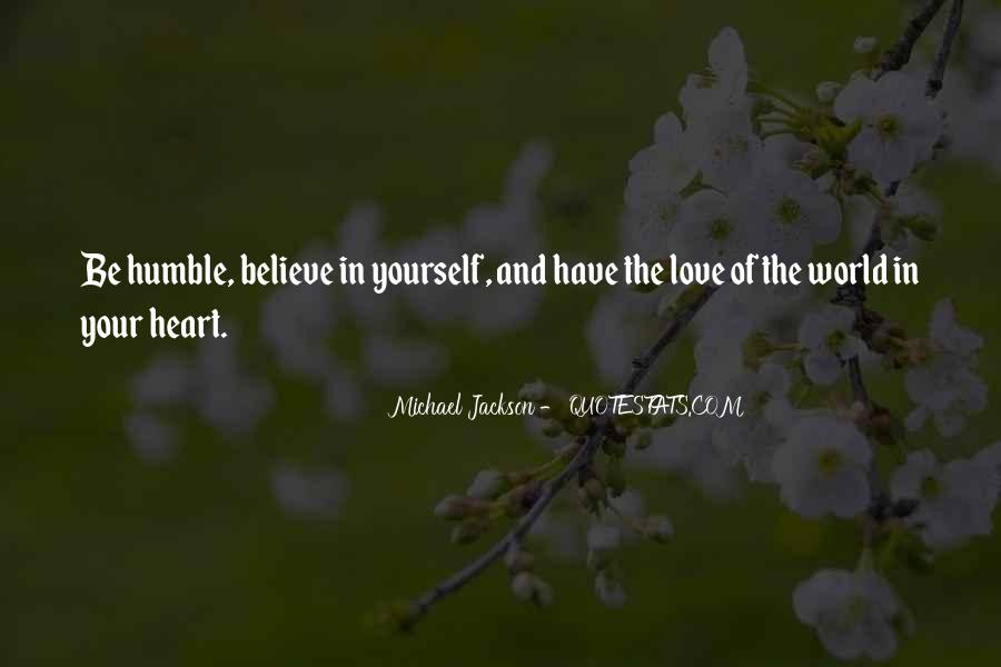Believe In Your Heart Quotes #561410