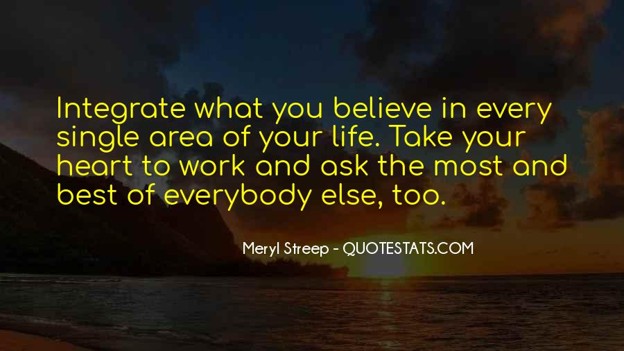 Believe In Your Heart Quotes #589905