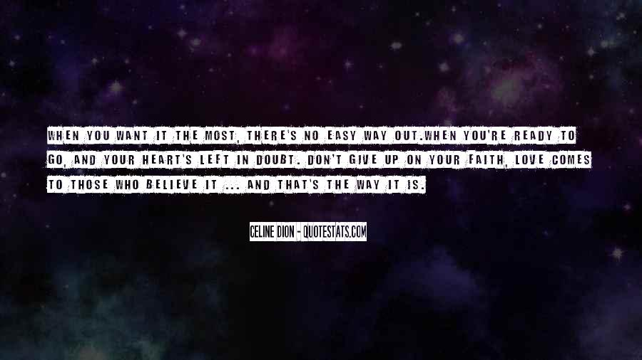 Believe In Your Heart Quotes #602120