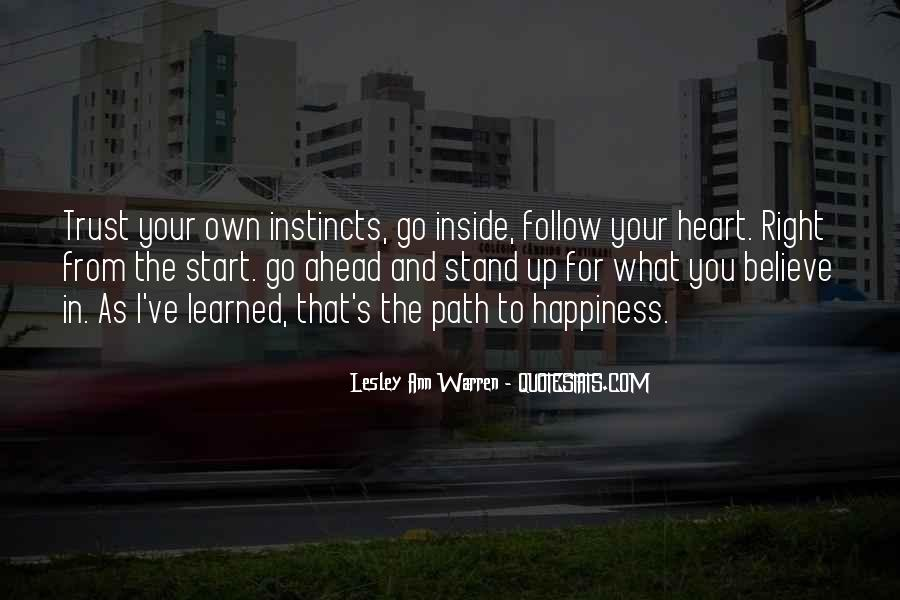 Believe In Your Heart Quotes #737146