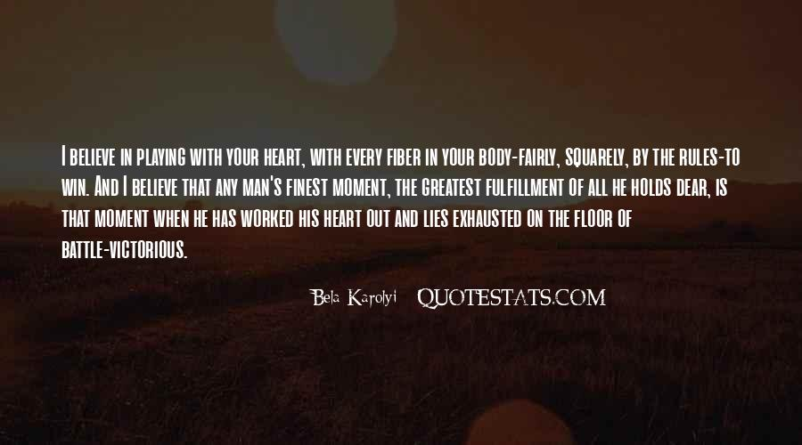 Believe In Your Heart Quotes #959734