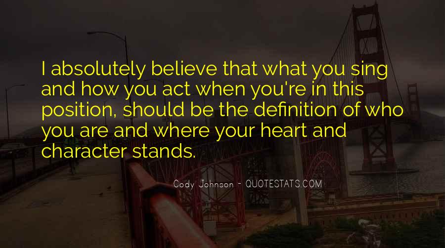 Believe In Your Heart Quotes #989911