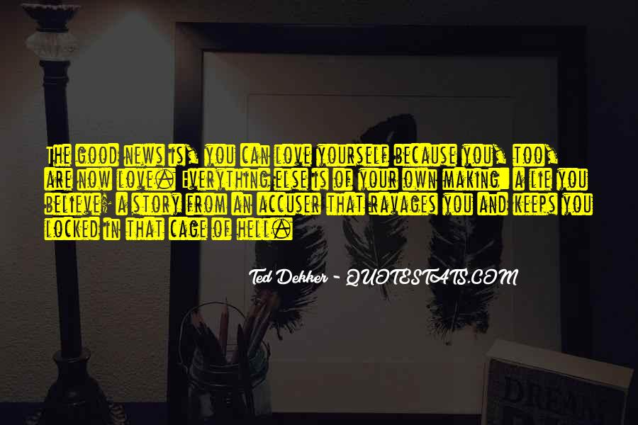 Believe In Yourself Love Quotes #1066810