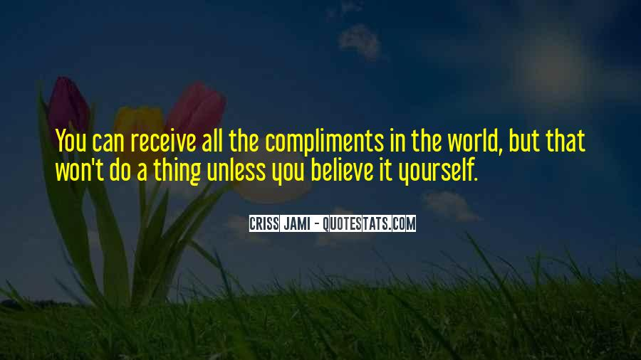 Believe In Yourself Love Quotes #1067410