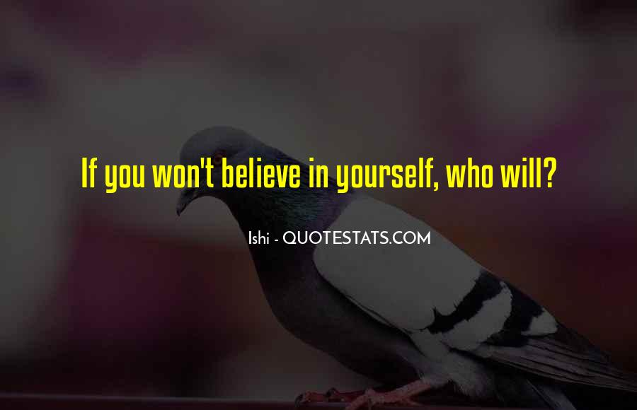 Believe In Yourself Love Quotes #107844