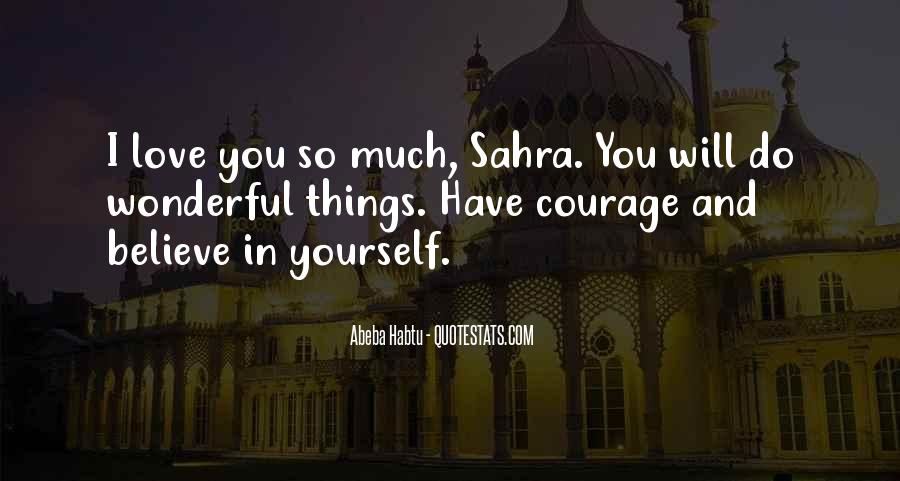 Believe In Yourself Love Quotes #1154099