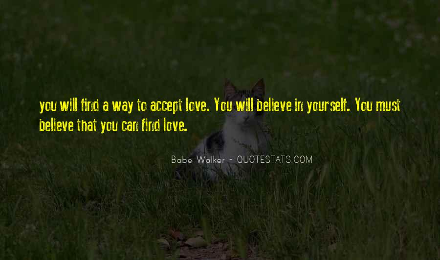 Believe In Yourself Love Quotes #1162294