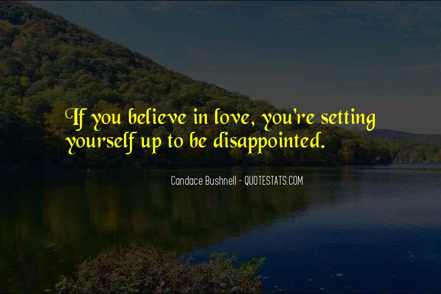 Believe In Yourself Love Quotes #1191018
