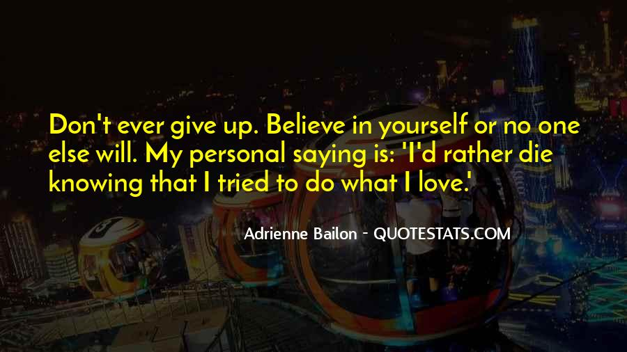 Believe In Yourself Love Quotes #1193328
