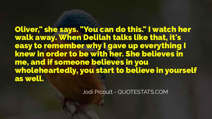 Believe In Yourself Love Quotes #1666496