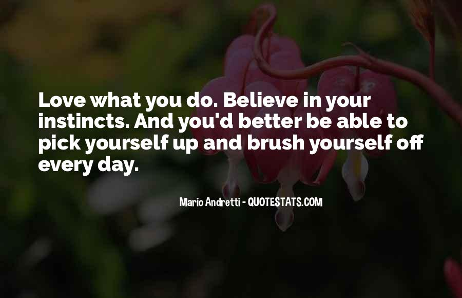 Believe In Yourself Love Quotes #1708159